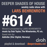 Deeper Shades Of House #614 w/ exclusive guest mix by ADDVIBE