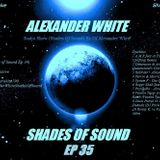 Alexander White (Shades of Sound Ep 35)