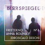 zerrspiegel 03/2019 – Freetek #6 Anna Bolena/Idroscalo Dischi
