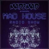 MAD House Radio Show 021 with Hard Rock Sofa