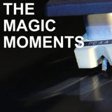 The Magic Moments Vers. Dos