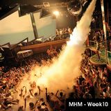 MHM - MIDNIGHT HOUSE MUSIC WITH MC SHURAKANO AND JUAN PACIFICO Week 10