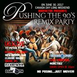 90'S REMIX PARTY FRIDAY JUNE 30, 17' CANADA DAY WEEKEND  (UG3 LIVE TORONTO)