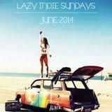 LAZY INDIE SUNDAYS - JUN 14