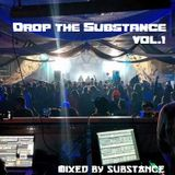 Drop the Substance vol.1