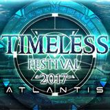 Glitch @ Timeless 2017 Atlantis