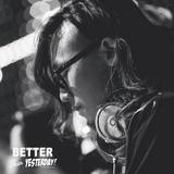"""DJ GREEN 2014 Mixtape """"Better Than Yesterday"""""""