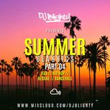 #SummerClassics Part.04 // R&B & Hip Hop // Instagram: djblighty