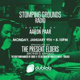 Aaron Paar w/guest Radius (The Present Elders) – Stomping Grounds (01.09.17)