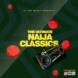 The Ultimate Naija Classics Mix