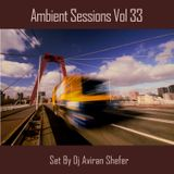 Ambient Sessions Vol 33
