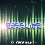 Bassline on CHMA 106.9 FM - Episode 1
