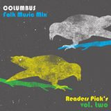COLUMBUS FOLK MUSIC MIX- READERS PICKS VOL. TWO