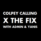 Colpey Calling x The Fix : Admin & Yanis