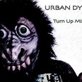 Urban Dynamix- Turn Up Mix Vol. 1