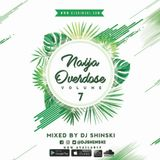 Naija Overdose Mix Vol 7
