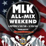Funkmaster Flex - MLK All Mix Weekend (Hot97) - 2018.01.13
