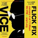 VICE | guest: Andy Fry | air date 1/4/19 | FLICK FIX | WQRT