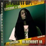 Pull It Up Show - Episode 25 - S6