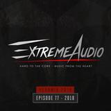 Evil Activities presents: Extreme Audio 2018 Yearmix (Episode 77)