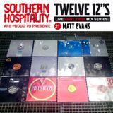 Twelve 12's Live Vinyl Mix: 21 - Matt Evans