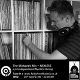 The Independent Electric Group presents The Midweek Mix, 26 September 2018, with Mixless