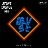 STUNT LOUNGE MIX / Mixed by KEN-BO / TANKO / 33