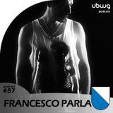 Francesco Parla (ZH) - Podcast 087 - Unsere Beweggründe