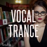 Parardise - Vocal Trance Top 10 (March 2018)