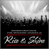 Rise & Shine: Adriana Evans