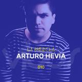 La Mezcla - 010 Arturo Hevia