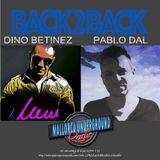 BACK 2 BACK 007 SABADO 17 DIC << PABLO DAL & DINO BENITEZ >>