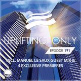 Ori Uplift - Uplifting Only 191 (incl. Manuel Le Saux Guest Mix) [06.10.2016]