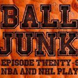Ball Junk Podcast Episode #26: NBA and NHL Playoffs 2017