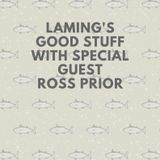 Laming & Ross Prior with the Good Stuff 20th April on Soulpower Radio