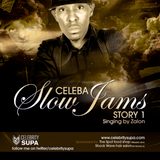 Celeba Slow Jam Story 1