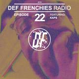 Def Frenchies Radio ep.22