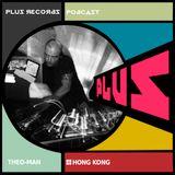 174: Theo Man(Hong Kong) Exclusive DJ Mix