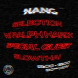 NANG Selection w/ Ralph Hardy & slowthai - 30th November 2017