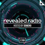 Revealed Radio 159 - DOMENO