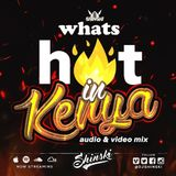 Dj Shinski - Whats Hot In Kenya Mix