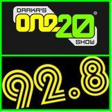Darkas One20 Show February 12th