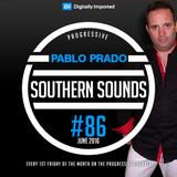Pablo Prado - Southern Sounds 086 (June 2016) DI.FM