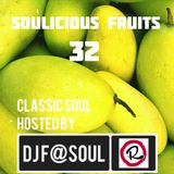 Soulicious Fruits #32 by DJ F@SOUL