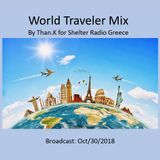 World Traveler Mix: By Than.K for Shelter Radio Greece