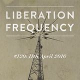Liberation Frequency #120