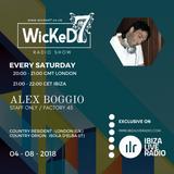 ALEX BOGGIO - WICKED 7 RADIO SHOW ON IBIZA LIVE RADIO 04 - 08 - 2018