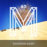 M40: Zepherin Saint