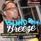 DJ Supreme presents Island Breeze Episode 14 on Star 106 Hits