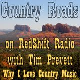 Country Roads with Tim Prevett - Why I Love Country Music
